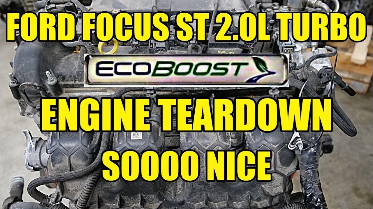 Ford Focus ST 2.0L Turbo ECOBOOST Engine Teardown! What Proper Maintenance Looks Like!