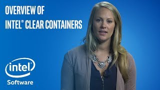 Intel® Clear Containers Overview | Intel Software