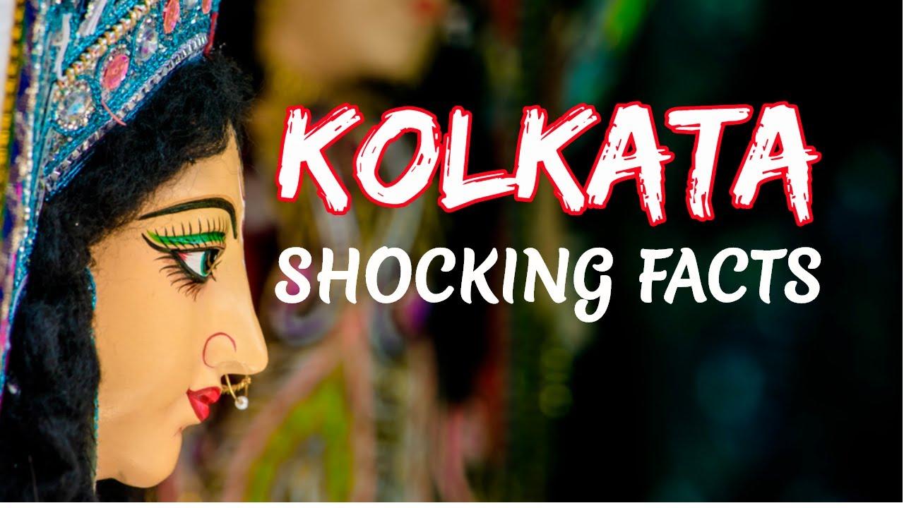KOLKATA CITY (WEST BENGAL) SHOCKING FACTS    KOLKATA DISTRICT    KOLKATA TOURISM, WEST BENGAL