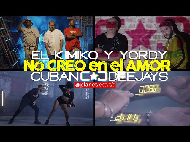 EL KIMIKO Y YORDY ❌ CUBAN DEEJAYS No Creo En El Amor (Official Video by Rou Roff) Reggaeton Reparto