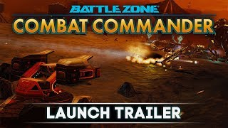 Battlezone: Combat Commander - Launch Trailer!