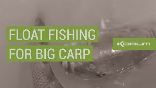 FLOAT FISHING FOR BIG CARP!