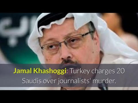 20 Saudis charged over Khashoggi murder