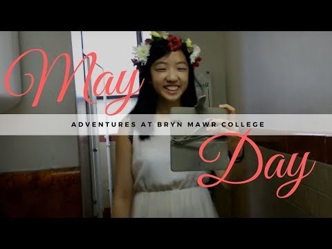 May Day 2017 at Bryn Mawr College