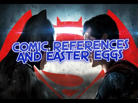 BATMAN VS SUPERMAN DAWN OF JUSTICE EASTER EGGS AND DC COMICS REFERENCES