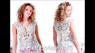 Вязаные Летние Кофточки Крючком - 2019 / Knitted Summer Blouses Crochet