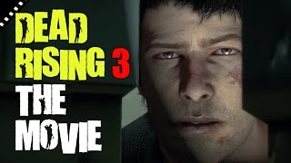Dead Rising 3 The Movie