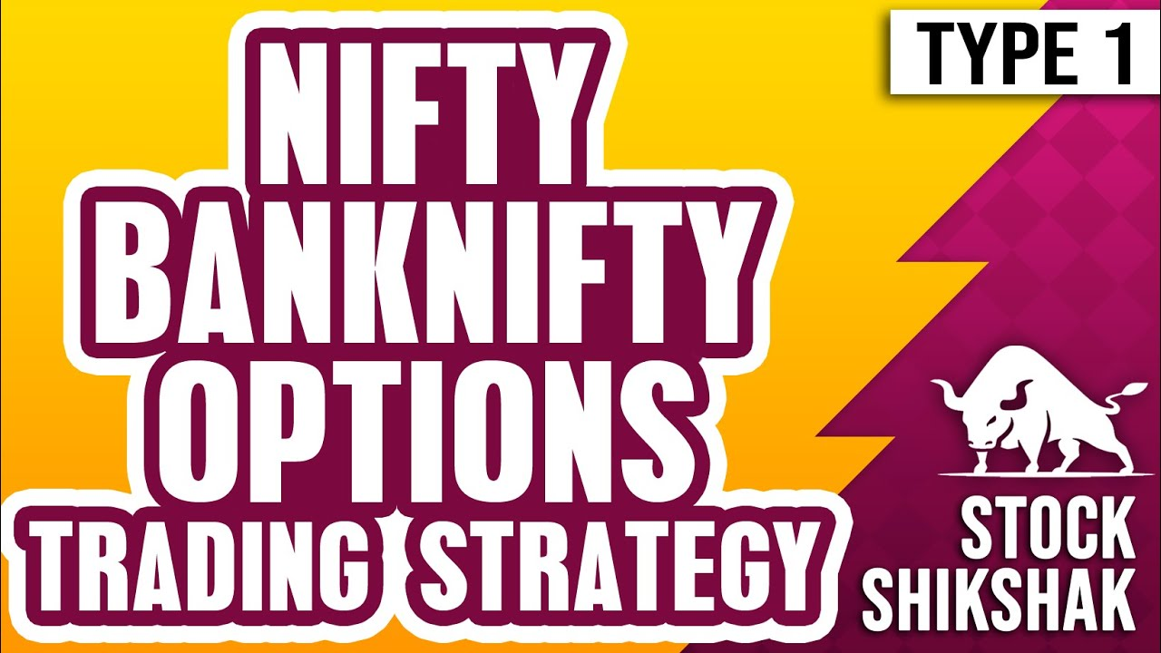 NIFTY BANKNIFTY OPTIONS TRADING STRATEGIES | SEASON 01 EPISODE 01 | COMPLETE SERIES
