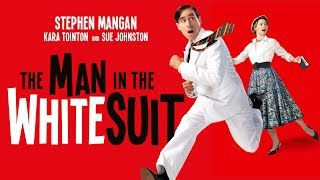The Man in the White Suit - Wyndham's Theatre