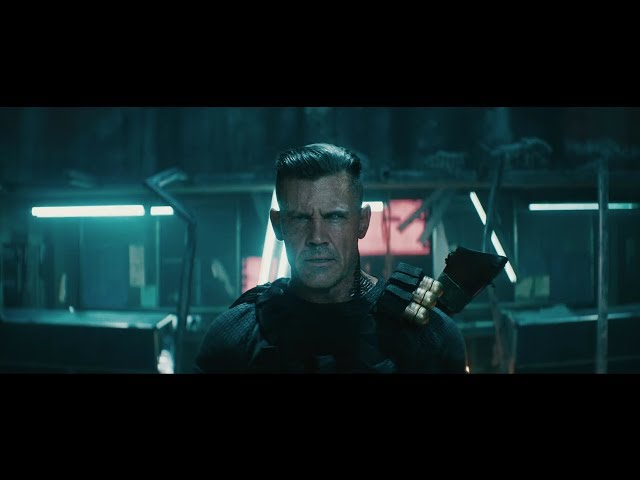 "Deadpool 2 - Official Red Band Trailer #1 - ""Deadpool, Meet Cable&qu"