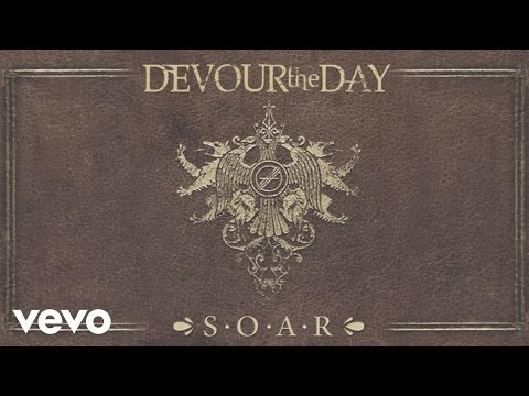 Devour The Day - S.O.A.R (Pseudo Video)