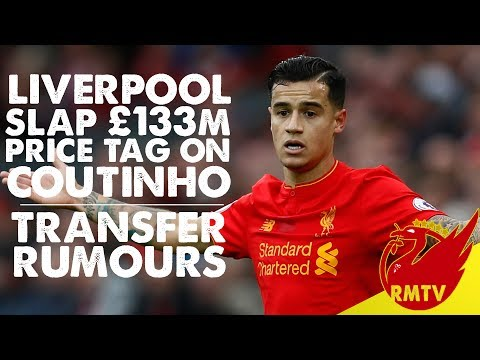 Liverpool Slap £133m Price Tag on Coutinho? | #LFC Daily News