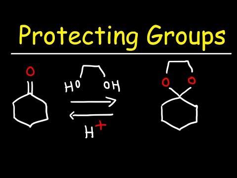 Protecting Groups, Acetals, and Hemiacetals
