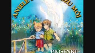 Aniele Stróżu Mój - Piosenki Religijne dla dzieci