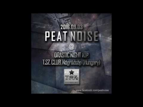 Peat Noise @ DRASTIC NIGHT V.I.P. , T.SZ.Club, Nógrádsáp (Hungary) (03.SEP.2016)