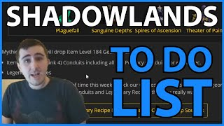 Shadowlands Week 1 To-Do List!
