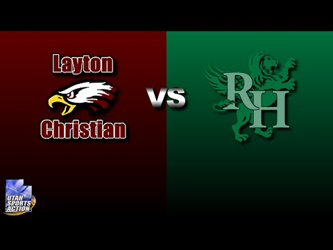 High school basketball: Layton Christian Eagles vs Rowland Hall Winged Lions highlights