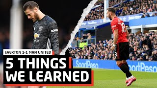 5 Things We Learned vs Everton   EVE 1-1 MUN