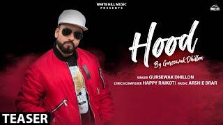 Hood Teaser Gursewak Dhillon Happy Raikoti Rel on 21 November White Hill Music