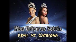 Miss Universe 2017 vs 2018 Battle : Catriona Grey VS Demi