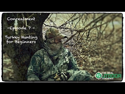 Camo & Concealment For Turkey Hunting - Ep 7