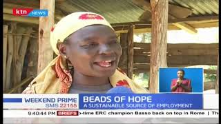 ''Beads of Hope'', Narok beads project changing lives as sustainable source of employment for women