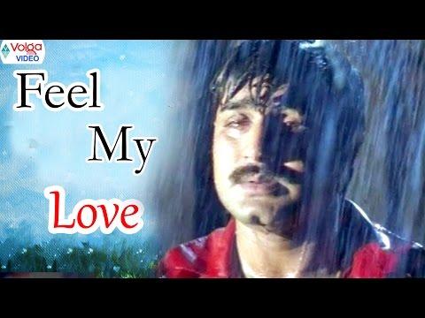 Feel My Love - 10 || Ninne premistha || Srikanth, Soundarya || Volga Videos 2017
