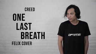Download lagu Creed One Last Breath Felix Cover
