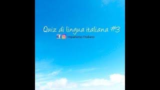Quiz di lingua italiana #3