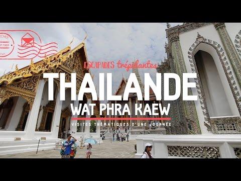 THAILANDE ★ Bangkok ★ Wat Phra Kaew ☀ Temple du Bouddha d'Emeraude & Grand Palais ☀ [Documentaire]