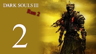 Dark Souls III: The 2nd Run playthrough pt2 - Tree Trick/Transforming Freaks thumbnail