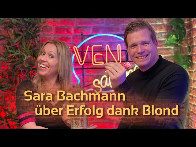 Sara Bachmann, Moderatorin über Erfolg dank Blond | SVENsationell #5