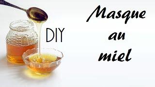 [DIY] Masque pour le visage au Miel