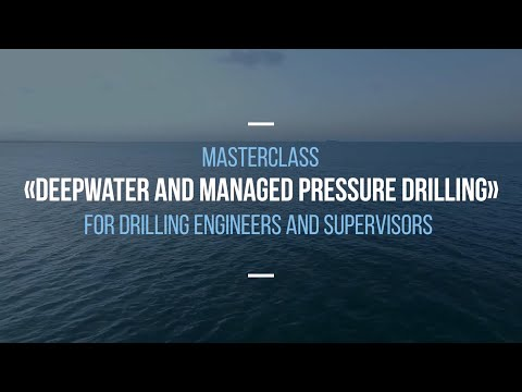 Deepwater Drilling and Managed Pressure Drilling Course