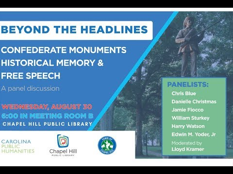 Beyond the Headlines: Confederate Monuments, Historical Memory, & Free Speech