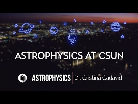 PATHWAYS   Department of Physics & Astronomy    Astrophysics at CSUN V3