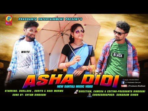 New Santali Music Video ASHA DIDI Promo Video 2019