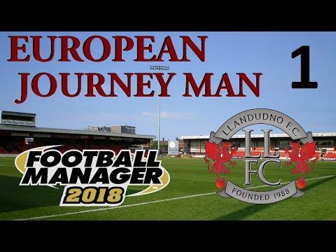 FM18 – European Journey Man Part 1 – The Real Start