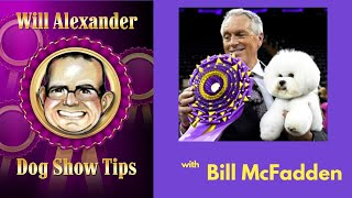 Dog Show Tips   Bill McFadden Interview