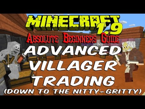 "Minecraft 1.9 - Combat Update ""Advanced Villager Trading"" - Absolute Beginners Guide - S2 EP26"