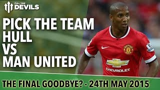 Pick the Team | Hull vs Manchester United | Full Time Devils