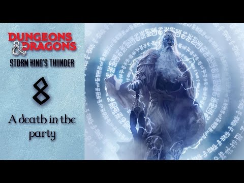 Let's DnD 5e - Episode 8 - A death in the party