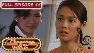 Full Episode 55 | Pangarap Na Bituin