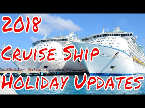 2018 Cruise Ship Holiday Updates! Repositioning Cruises and Last Minute Cruise Deals.