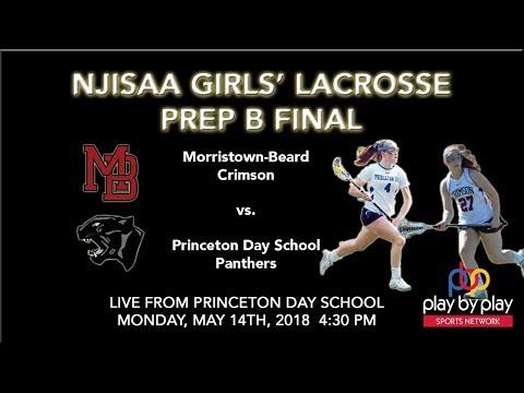 Girls' Lacrosse: NJISAA Prep B Final - Morristown-Beard vs. Princeton Day