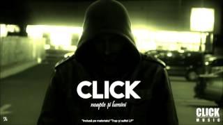 Click - Noapte si Lumini (prod. Style da Kid)