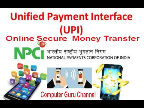 What is UPI - Unified Payment Interface by the Govt. on India Secure Gateway