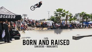 2018 Born and Raised: San Diego Highlights