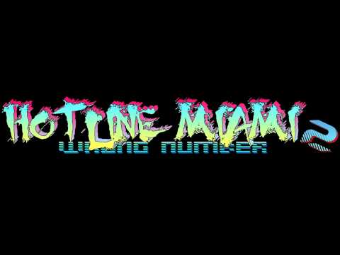 Hotline Miami 2 Wrong Number Trailer Music EXTENDED