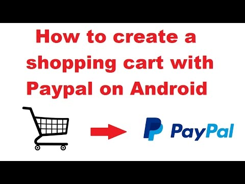 Tutorial - create a shopping cart with Paypal on Android